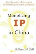 Monetizing IP in China