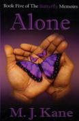 Alone (Butterfly Memoir)
