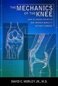 The Mechanics of the Knee