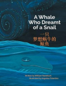 A Whale Who Dreamt of a Snail / Traditional Chinese Edition [Large Print]