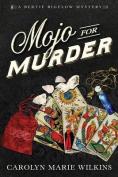 Mojo for Murder
