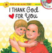 I Thank God for You Read & Sing-Along Storybook