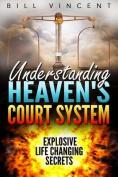 Understanding Heaven's Court System [Spanish]