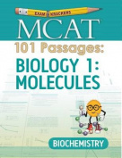 Examkrackers MCAT 101 Passages: Biology 1