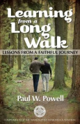 Learning from a Long Walk