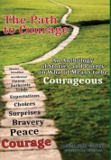 The Path to Courage