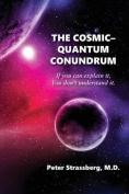 The Cosmic-Quantum Conundrum