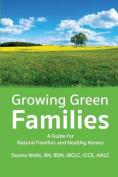 Growing Green Families