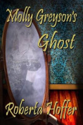 Molly Greyson's Ghost