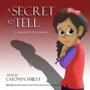 A Secret to Tell (Journal)