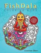 Fishdala Coloring Book