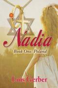 Nadia: Book 1: Poland