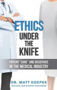 Ethics Under the Knife