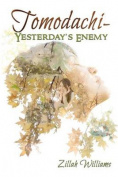 Tomodachi: Yesterday's Enemy
