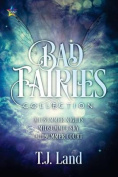 Bad Fairies: The Collection