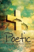 Poetic Transformations