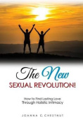 The New Sexual Revolution!