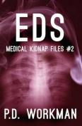 Eds (Medical Kidnap Files)