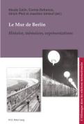 Le Mur de Berlin [FRE]