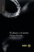 El Placer y El Sereno [Spanish]