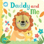 Daddy and Me [Board book]