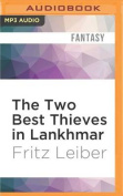The Two Best Thieves in Lankhmar [Audio]