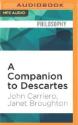 A Companion to Descartes  [Audio]