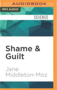 Shame & Guilt  : Masters of Disguise [Audio]