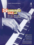 Stretchin' Out with Bass & Drums, Blues & Standards  : Music Minus One Piano