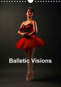 Balletic Visions 2017