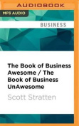 The Book of Business Awesome / The Book of Business Unawesome [Audio]