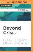 Beyond Crisis [Audio]