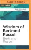 Wisdom of Bertrand Russell  [Audio]