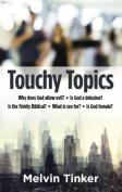 Touchy Topics