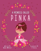 A Princess Called Pinka