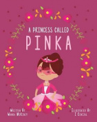 A Princess Called Pinka
