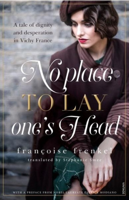 No Place to Lay One's Head: with a preface from Patrick Modiano