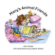 Mary's Animal Friends