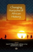 Changing Horizons of African History