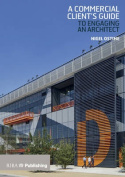 A Commercial Client's Guide to Engaging an Architect