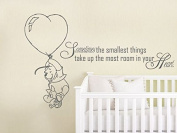 Quote Wall Decal Vinyl Sticker Decals Quotes Winnie the Pooh Quote Sometimes The Smallest ... in Your Heart Nursery Decor Baby Room Wall Decal ZX213 (n)