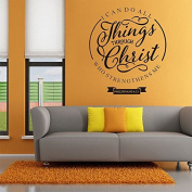 I Can Do All Things Through Christ Philippians 4:13 Wall Art Vinyl Decal