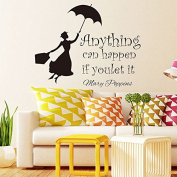 Anythinig is can happen vinyl wall sticker quotes saying