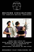 Western Civilization! the Complete Musical