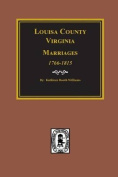 Louisa County, Virginia 1766-1815, Marriages Of.