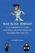 Was Elvis Jewish?