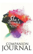 She's Valuable (But Does She Know It?) Companion Journal