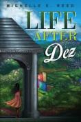 Life After Dez