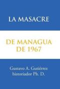 La Masacre de Managua de 1967 [Spanish]