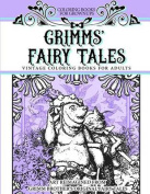 Coloring Books for Grownups Grimms' Fairy Tales